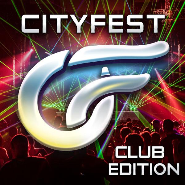 CityFest 2019 - Club Edition